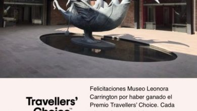 Photo of TRIPADVISOR.COM OTORGA EL TRAVELLER´S CHOICE 2020 AL MUSEO LEONORA CARRINGTON SLP